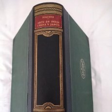Libros antiguos: ARTE DE INDIA, CHINA Y JAPÓN. OTTO FISCHER. HISTORIA DEL ARTE LABOR IV. 1933.. Lote 273186293