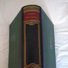 Libros antiguos: ARTE GÓTICO. HANS KARLINGER. HISTORIA DEL ARTE LABOR VII. 1932, 1ª EDICIÓN.. Lote 273188728
