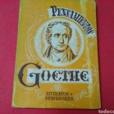 Libros antiguos: PENSAMIENTOS . GOETHE 1A. ED. ED. SIMBOLO. Lote 273736973