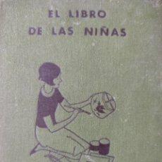 Libros antiguos: EL LIBRO DE LAS NIÑAS. Lote 273741598
