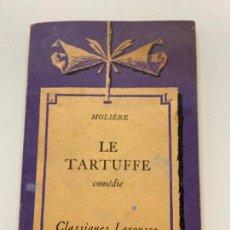 Libros antiguos: ANTIGUO LIBRO LE TARTUFFE. EN FRANCÉS. POR PIERRE CLARAC. Lote 273927943