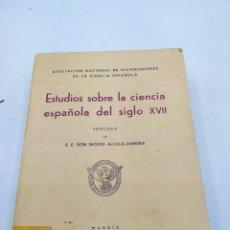Libros antiguos: ESTUDIOS SOBRE LA CIENCIA ESPAÑOLA DEL SIGLO XVII.PROLOGO DE D. NICETO ALCALÁ ZAMORA 1935. Lote 273933418