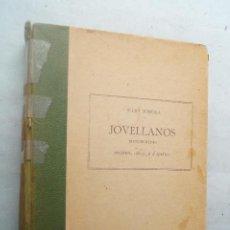Libros antiguos: JOVELLANOS. MANUSCRITOS. JULIO SOMOZA. 1913. Lote 274180528