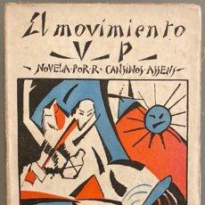 Libros antiguos: RAFAEL CANSINOS ASSENS. EL MOVIMIENTO V.P. PRIMERA EDICIÓN. ULTRAÍSMO. Lote 274215588