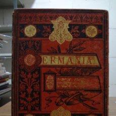 Libros antiguos: GERMANIA - MONTANER Y SIMON 1882. Lote 274284808