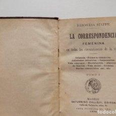 Libros antiguos: LIBRERIA GHOTICA. LIBRO MINIATURA DE LA BARONESA STAFFE.LA CORRESPONDENCIA FEMENINA.1890 CALLEJA. Lote 274434778