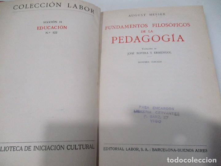 Libros antiguos: AUGUSTO MESSER Fundamentos filosóficos de la pedagogía W7919 - Foto 2 - 274528683