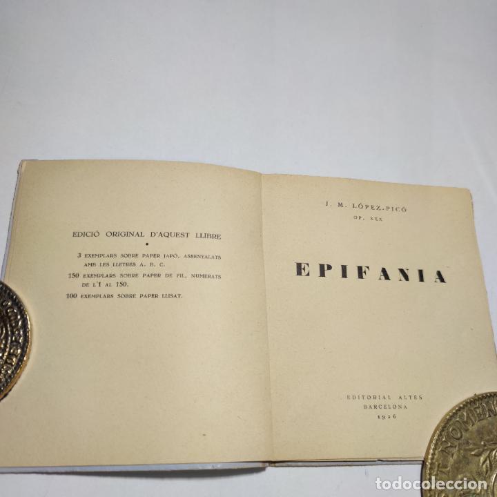 Libros antiguos: Epifanía. J.M. López-Rico. OP. XXX. Editorial Altés. Barcelona. Primera edición. Firmada y dedicada - Foto 2 - 274684398