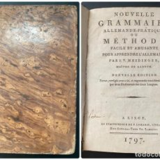 Libros antiguos: GRAMMAIRE ALLEMANDE-PRATIQUE, OU METHODE. A LIEGE, 1797. PAGS: 450. Lote 274701708