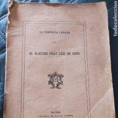 Libros antiguos: LA PERFECTA CASADA,FRAY LUIS DE LEON,1872,IMPRENTA MIGUEL GINESTA. Lote 274884138