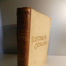 Libros antiguos: LA ILUSTRACIO CATALANA 1904 - AÑO COMPLETO - ENCUADERNACIÓN DOMENECH. Lote 275047828