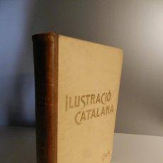 Libros antiguos: ILUSTRACIÓ CATALANA 1905 - AÑO COMPLETO - ENCUADERNACIÓN DOMENECH. Lote 275048043
