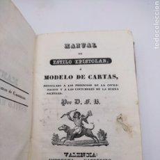 Libros antiguos: MANUAL DE ESTILO EPISTOLAR O MODELO DE CARTAS 1858 VALENCIA. Lote 275063758