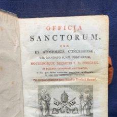 Libros antiguos: OFFICIA SANCTORUM QUE EX APOSTLICA CONCESSIONE 1824 LIBRO RELIGIOSO LATIN 22X15CMS. Lote 275142218