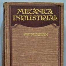 Libros antiguos: 1924.- TRATADO DE MECANICA INDUSTRIAL. MOULAN. Lote 275158013