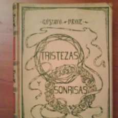 Libros antiguos: 1906 TRISTEZAS Y SONRISAS - GUSTAVO DROZ - ILUSTRADO. Lote 275168583