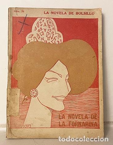 LA NOVELA DE LA FORNARINA. (CONSUELO BELLO) (CUBIERTA E ILUSTRACIONES DE K-HITO (Libros Antiguos, Raros y Curiosos - Historia - Otros)