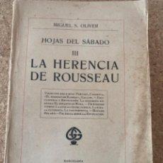 Libros antiguos: HOJAS DEL SÁBADO, LA HERENCIA DE ROUSESU (BOLS 9). Lote 275290173