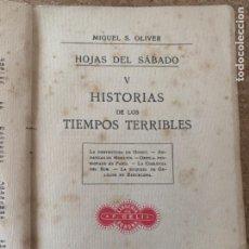 Libros antiguos: HOJAS DE SÁBADO, HISTORIAS DE LOS TIEMPOS TERRIBLES (BOLS 9). Lote 275291363