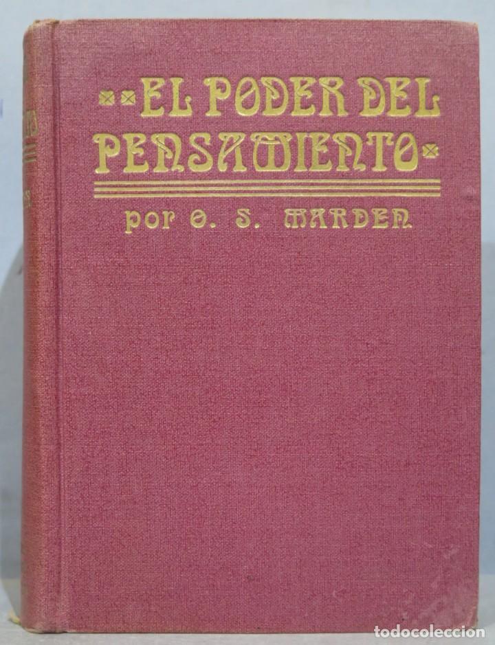 1919.- EL PODER DEL PENSAMIENTO. MARDEN (Libros Antiguos, Raros y Curiosos - Pensamiento - Otros)