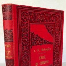 Libros antiguos: PROSA DE COMBATE. - ECHAGÜE, JUAN PABLO.. Lote 123183828