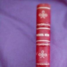 Libros antiguos: MIRÓ, GABRIEL LIBRO DE SIGÜENZA. JORNADAS DE ESTE CABALLERO LEVANTINO1938 LOSADA. Lote 275712003