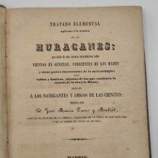 """Libros antiguos: """"TRATADO ELEMENTAL APLICADO A LA NAUTICA DE LOS HURACANES"""" DE JOSÉ MARIA TUERO Y MADRID. 1860. Lote 275720143"""
