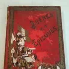 Libros antiguos: SCENES ET EPISODES DE LA GUERRE 1870-71 LE COMMANDANT ROUSSET PARIS. Lote 275842683