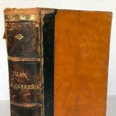 Libros antiguos: JUAN ALCARREÑO. - BARÓ, TEODORO.. Lote 123161718