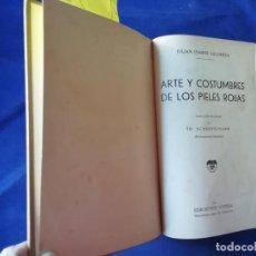 Libros antiguos: ARTE Y COSTUMBRES DE LOS PIELES ROJAS - HARRIS SALOMON - ILUSTRADO - HYMSA JUVENTUD 1930. Lote 275888478