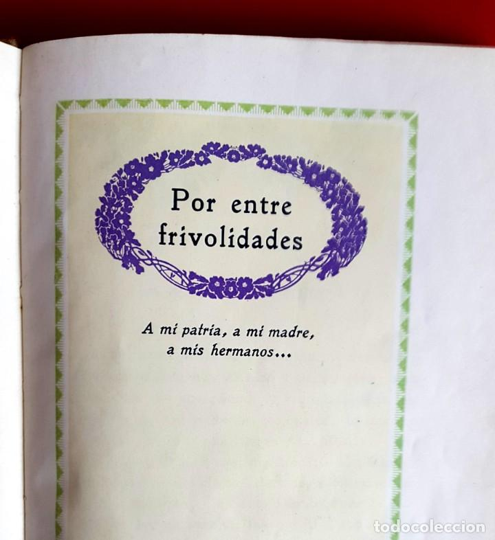 Libros antiguos: Abigaíl Mejia - POR ENTRE FRIVOLIDADES - FEMINISMO, MODERNISMO, PERIODISMO... 1922 - Foto 2 - 275890083