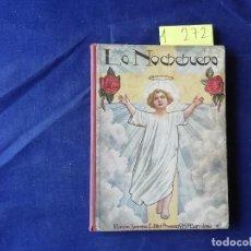 Libros antiguos: LA NOCHEBUENA - CRISTÓBAL SCHMID - ILUSTRADO B/N Y COLOR - 1930 - RAMÓN SOPENA. Lote 275895138
