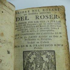 Livres anciens: LLIBRE DEL ROSARI DE NOSTRA SENYORA DEL ROSER. Lote 275920208