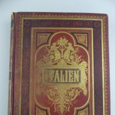 Livres anciens: ITALIEN ALPEN BIS ZUM AETNA STUTTGART AÑO 1880. Lote 275922483