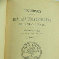 Libros antiguos: DISCURSOS LEIDOS ANTE LA REAL ACADEMIA SEVILLANA DE BUENAS LETRAS TOMO I AÑO 1875. Lote 275923063