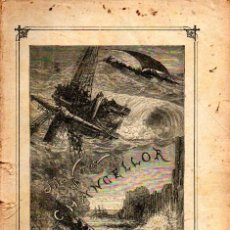 Libros antiguos: JULIO VERNE : EL CHANCELLOR (JUBERA, C. 1890). Lote 275925393