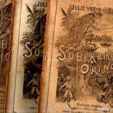 Libros antiguos: JULIO VERNE : EL SOBERBIO ORINOCO (JUBERA, C. 1890) TRES CUADERNOS. Lote 275926853