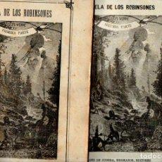 Libros antiguos: JULIO VERNE : ESCUELA DE ROBINSONES (JUBERA, C. 1890) DOS CUADERNOS. Lote 275929043