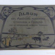 Livres anciens: ALBUM DES ABATTOIRS MODERNES ETRANCERS FRANCAIS. Lote 276024973