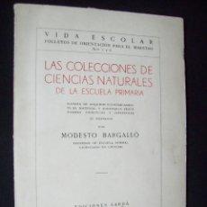 Libros antiguos: VIDA ESCOLAR. LAS COLECCIONES DE CIENCIAS NATURALES EN ESCUELA PRIMARIA. MODESTO BARGALLO. REUS 1933. Lote 276033123
