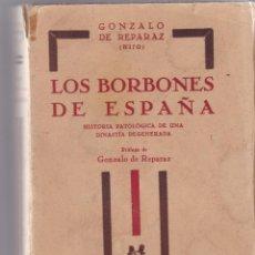 Livros antigos: GONZALO DE REPERAZ: LOS BORBONES EN ESPAÑA. Lote 276069503