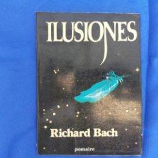 Libros antiguos: ILUSIONES DE RICHAR BACH.LIBRO. Lote 276124668