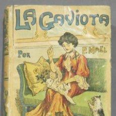 Libros antiguos: LA GAVIOTA. MAEL. CALLEJA. Lote 276197218