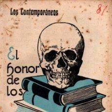 Libros antiguos: VICENTE DÍEZ DE TEJADA : EL HONOR DE LOS VELASCOS (LOS CONTEMPORÁNEOS, 1917). Lote 276243728