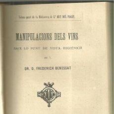 Libros antiguos: 4028.-ENOLOGIA-VINOS- MANIPULACIONS DELS VINS DE FREDERIC BENESSAT-L`ART DEL PAGES ANY 1882. Lote 276372063