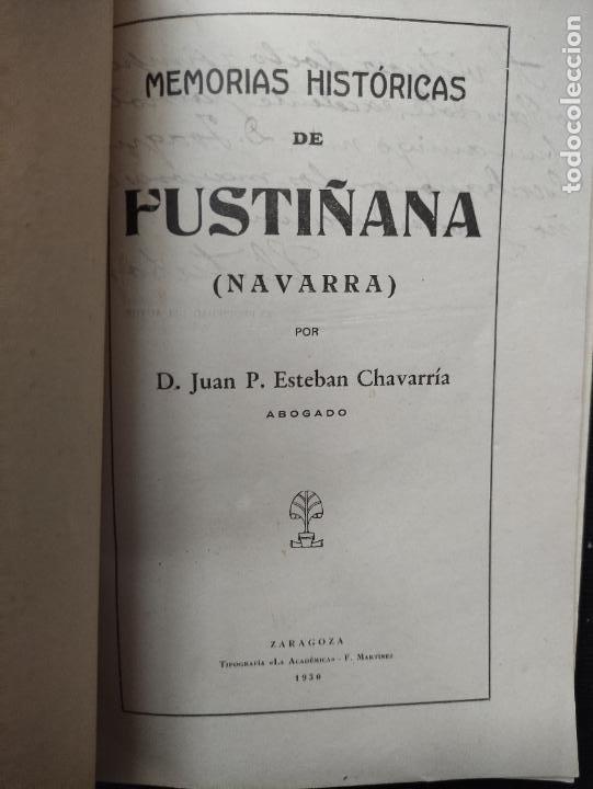 Libros antiguos: MEMORIAS HISTORICAS DE FUSTIÑANA (NAVARRA) - JUAN P. ESTEBAN CHAVARRIA 1930 -FIRMADO Y DEDICADO AUT - Foto 2 - 276380248