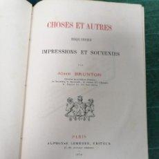 Libros antiguos: BRUNTON, CHOSES & AUTRES. Lote 276446598