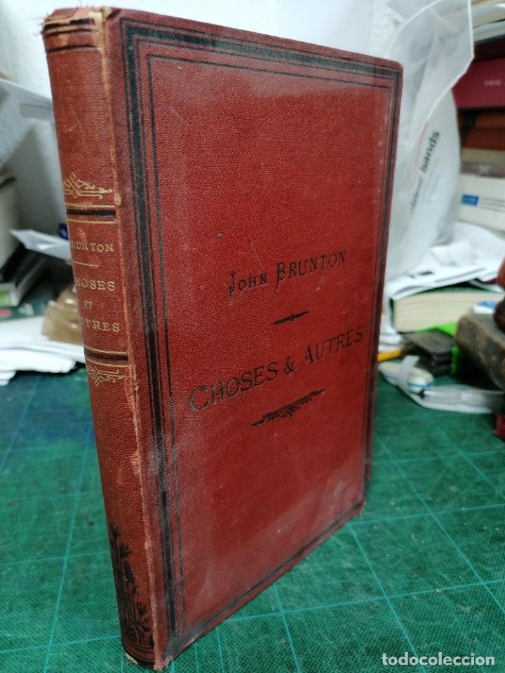 Libros antiguos: Brunton, Choses & autres - Foto 2 - 276446598