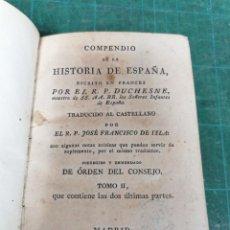 Libros antiguos: COMPENDIO DE LA HISTORIA DE ESPAÑA ESCRITO EN FRANCÉS POR EL R. P. DUCHESNE... TOMO II. Lote 276447223