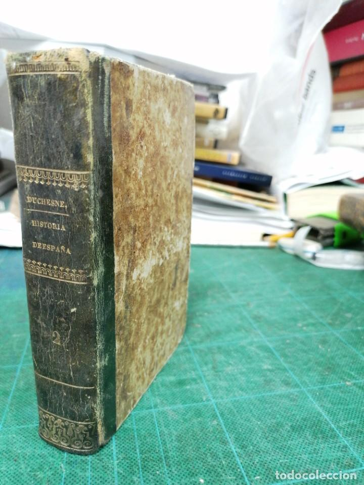 Libros antiguos: Compendio de la Historia de España escrito en francés por el R. P. Duchesne... Tomo II - Foto 2 - 276447223